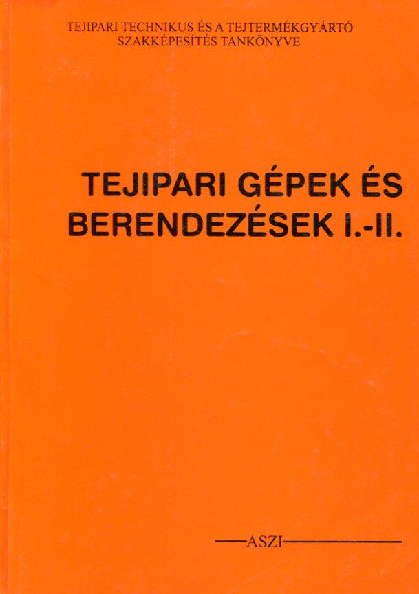 Tejipari gépek és berendezések