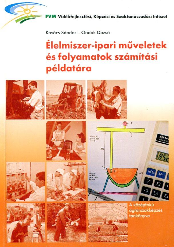 Élelmiszer-ipari műveletek és folyamatok számítási példatára
