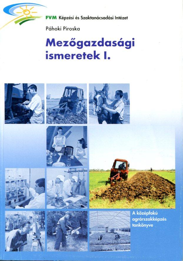 Mezőgazdasági ismeretek I