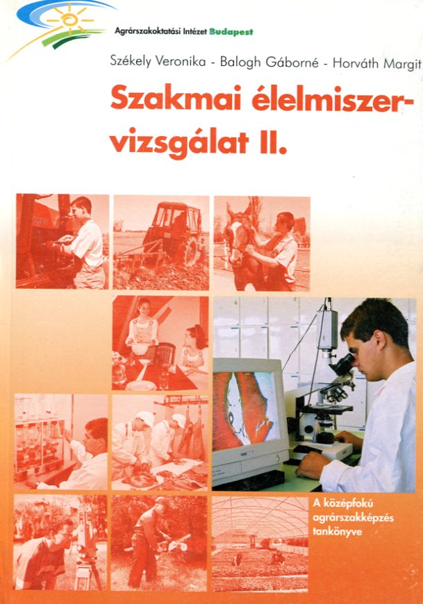 Szakmai élelmiszervizsgálatok II.