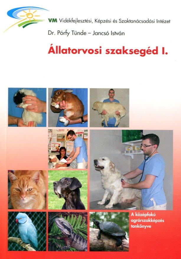Állatorvosi szaksegéd I. (kisállatok)