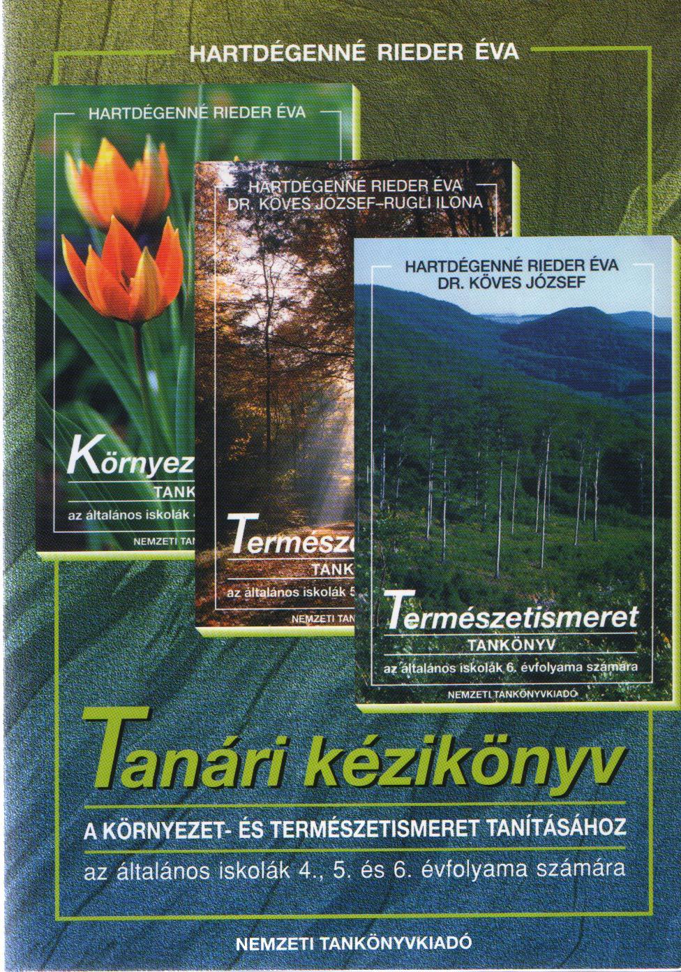 Tanári kézikönyv a környezet-és természetismeret tanításához