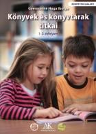 Könyvek és könyvtárak titkai 1-2. o.