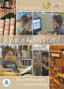 Vár a könyvtár 3-4. o.