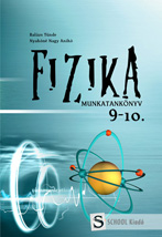 FIZIKA MUNKATANKÖNYV 9-10.