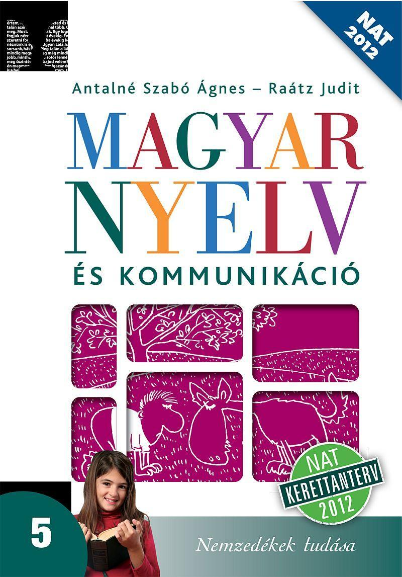 Magyar nyelv és kommunikáció. Tankönyv az 5. évfolyam számára