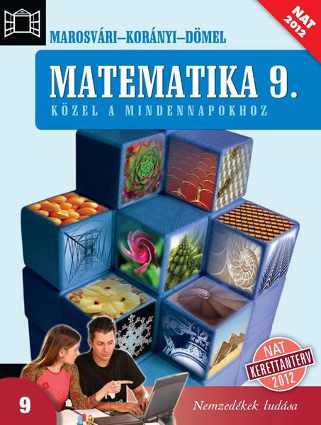 Matematika 9. Közel a mindennapokhoz