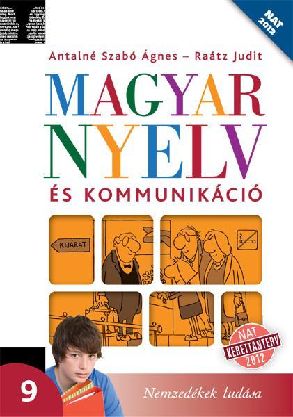Magyar nyelv és kommunikáció. Tankönyv a 9. évfolyam számára