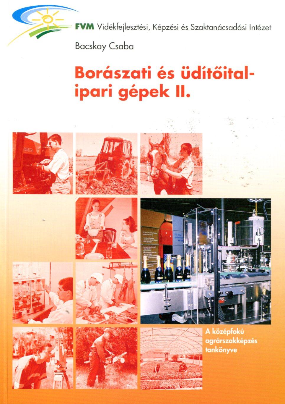 Borászati és üdítőital-ipari gépek II.