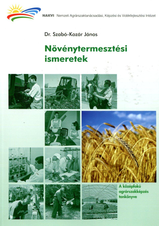 Növénytermesztési ismeretek