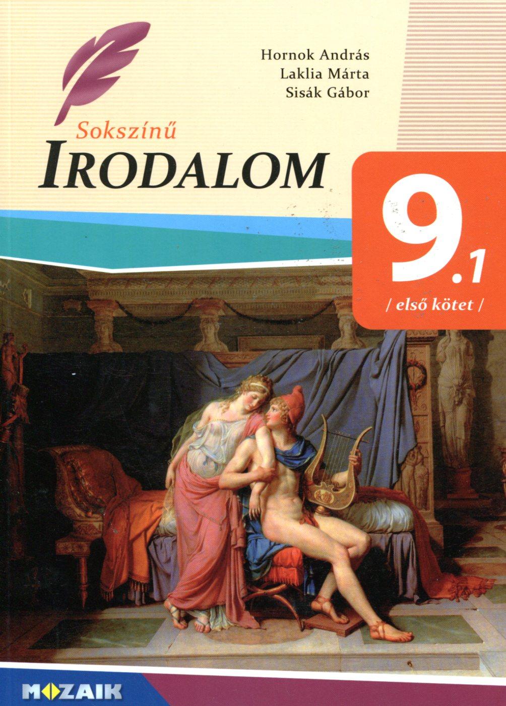 Sokszínű irodalom 9 1 Első kötet