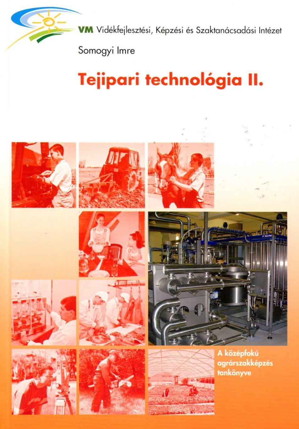 Tejipari technológia II.