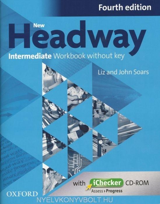 New Headway Intermediate Fourth Edition Workbook with iChecker CD-ROM