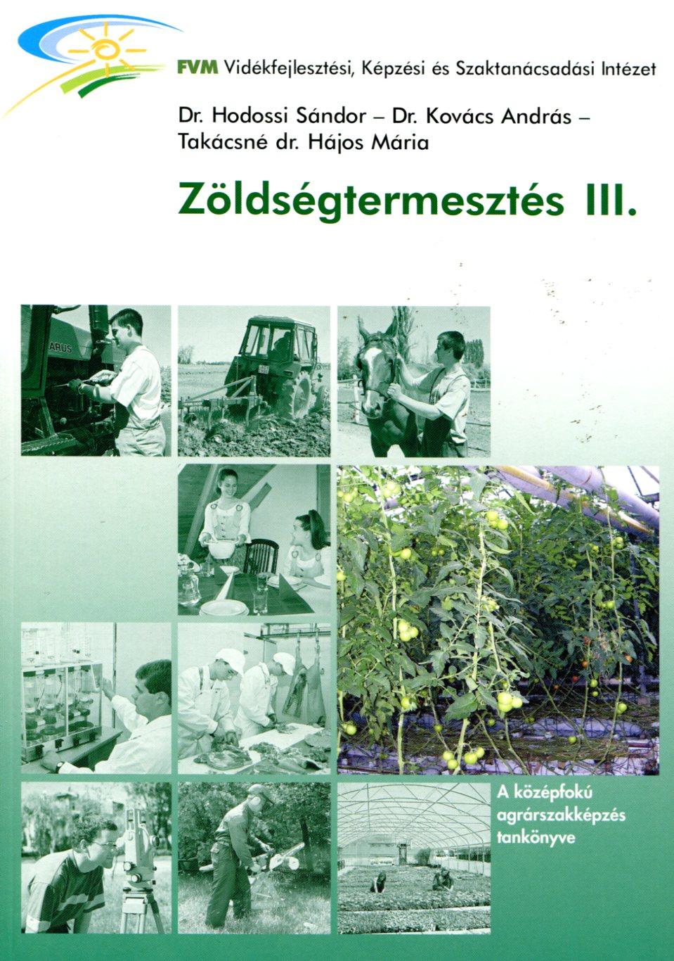 Zöldségtermesztés III.