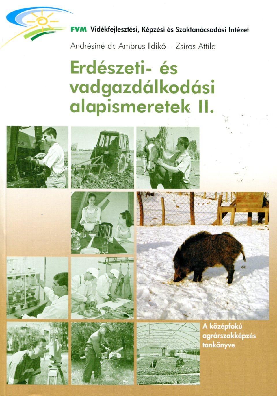 Erdészeti és vadgazdákodási alapismeretek II.