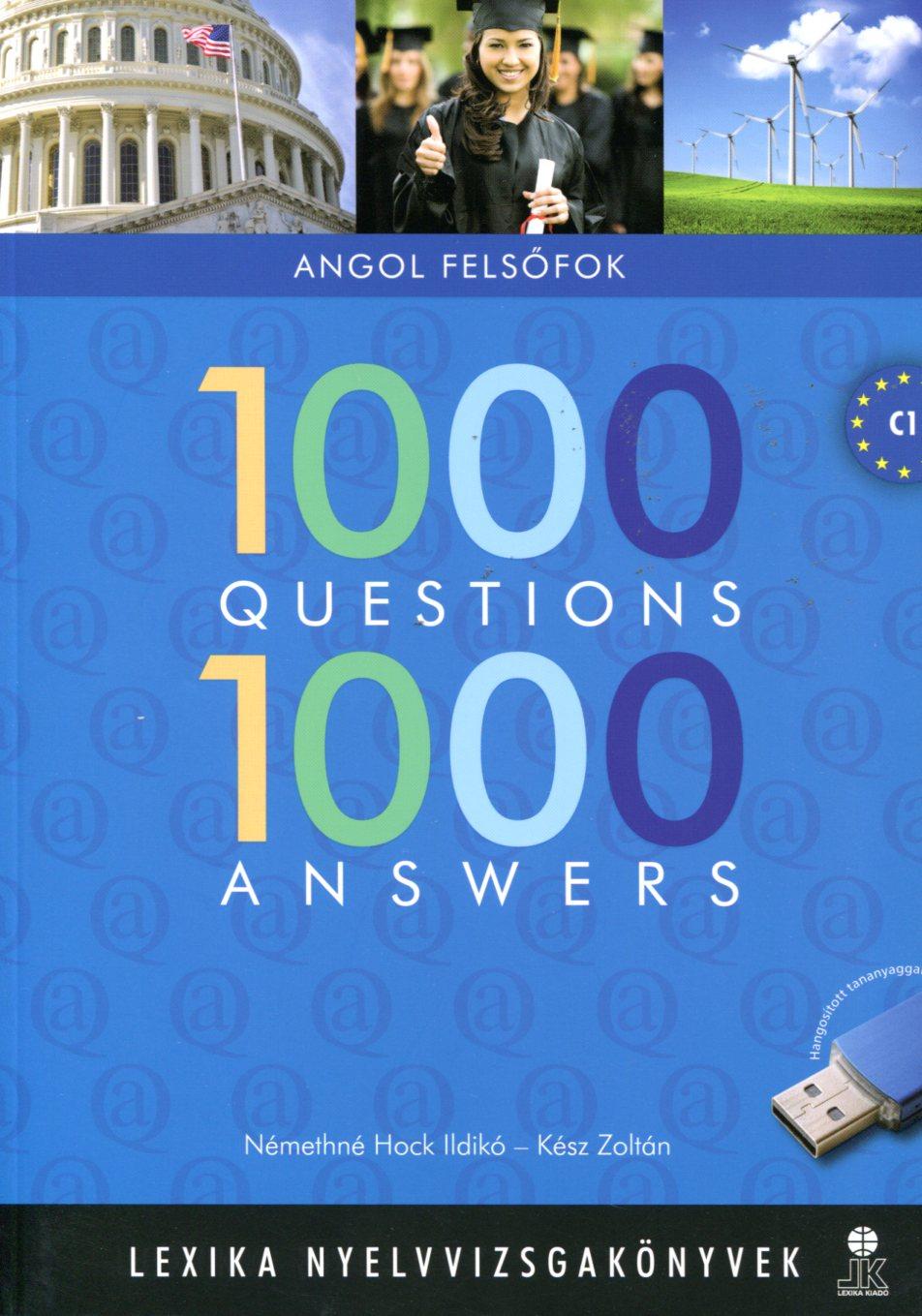 1000 QUESTIONS 1000 ANSWERS FELSŐFOK