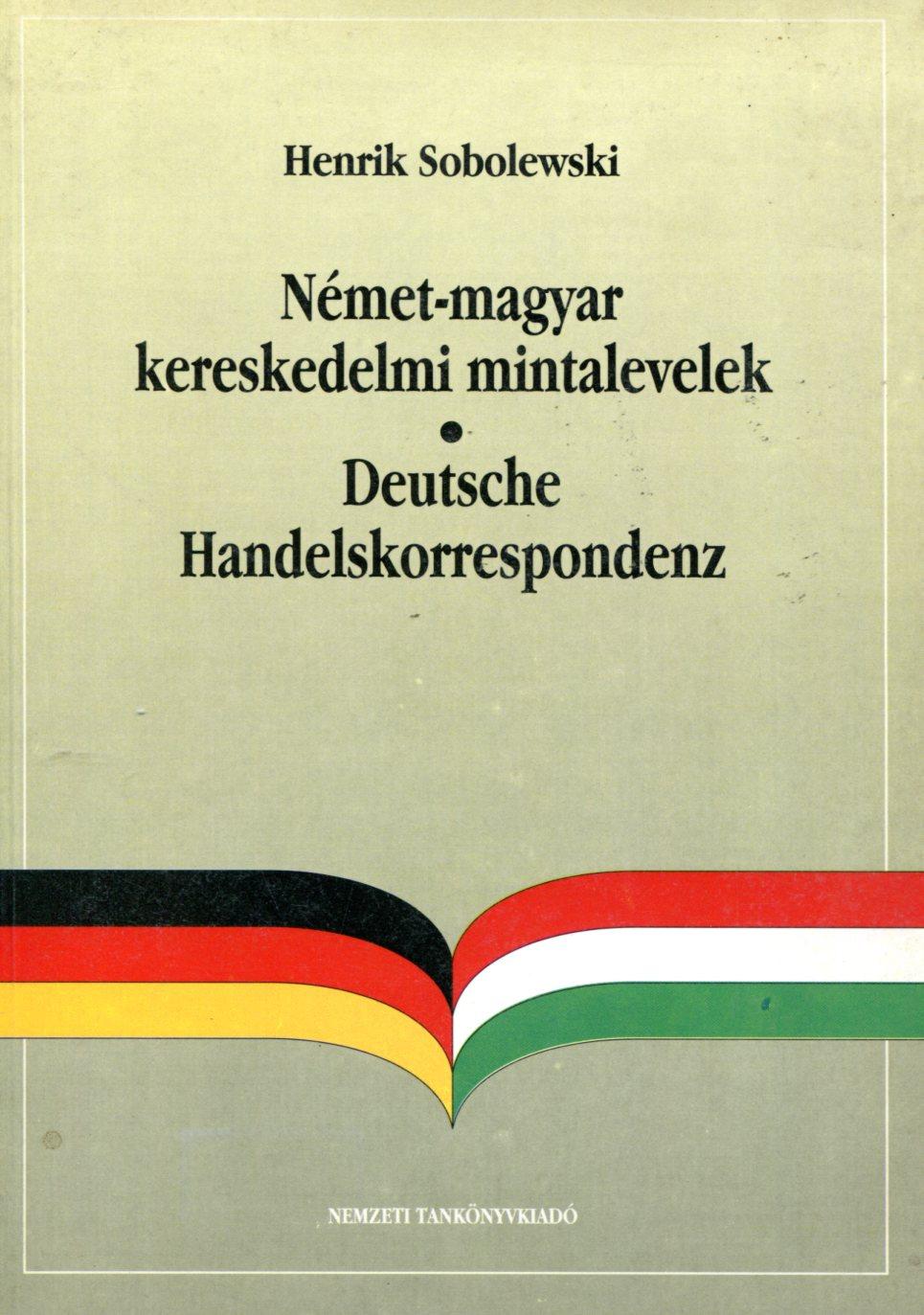 Német-magyar kereskedelmi mintalevelek