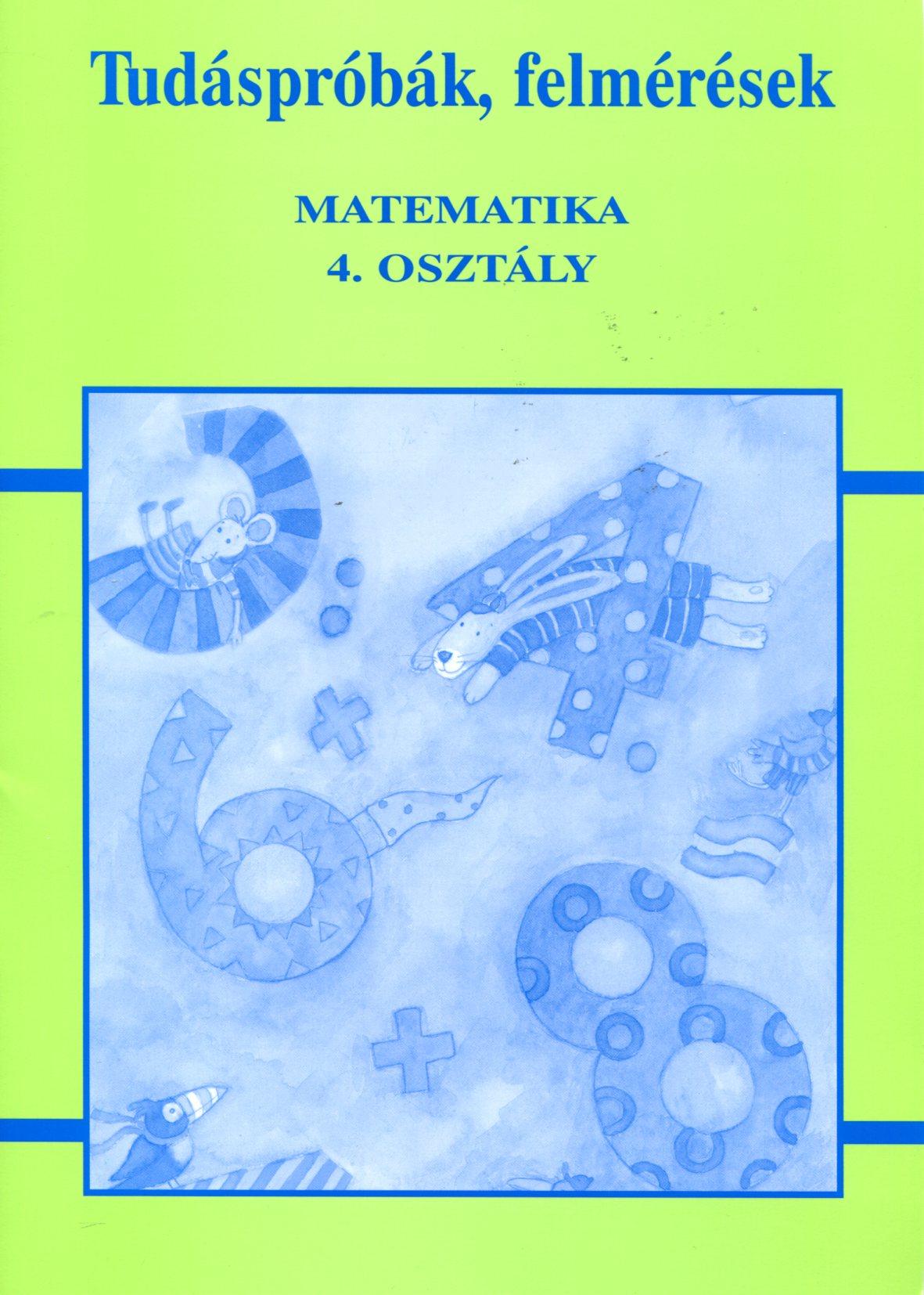 Tudáspróbák, felmérések - matematika 4. osztály