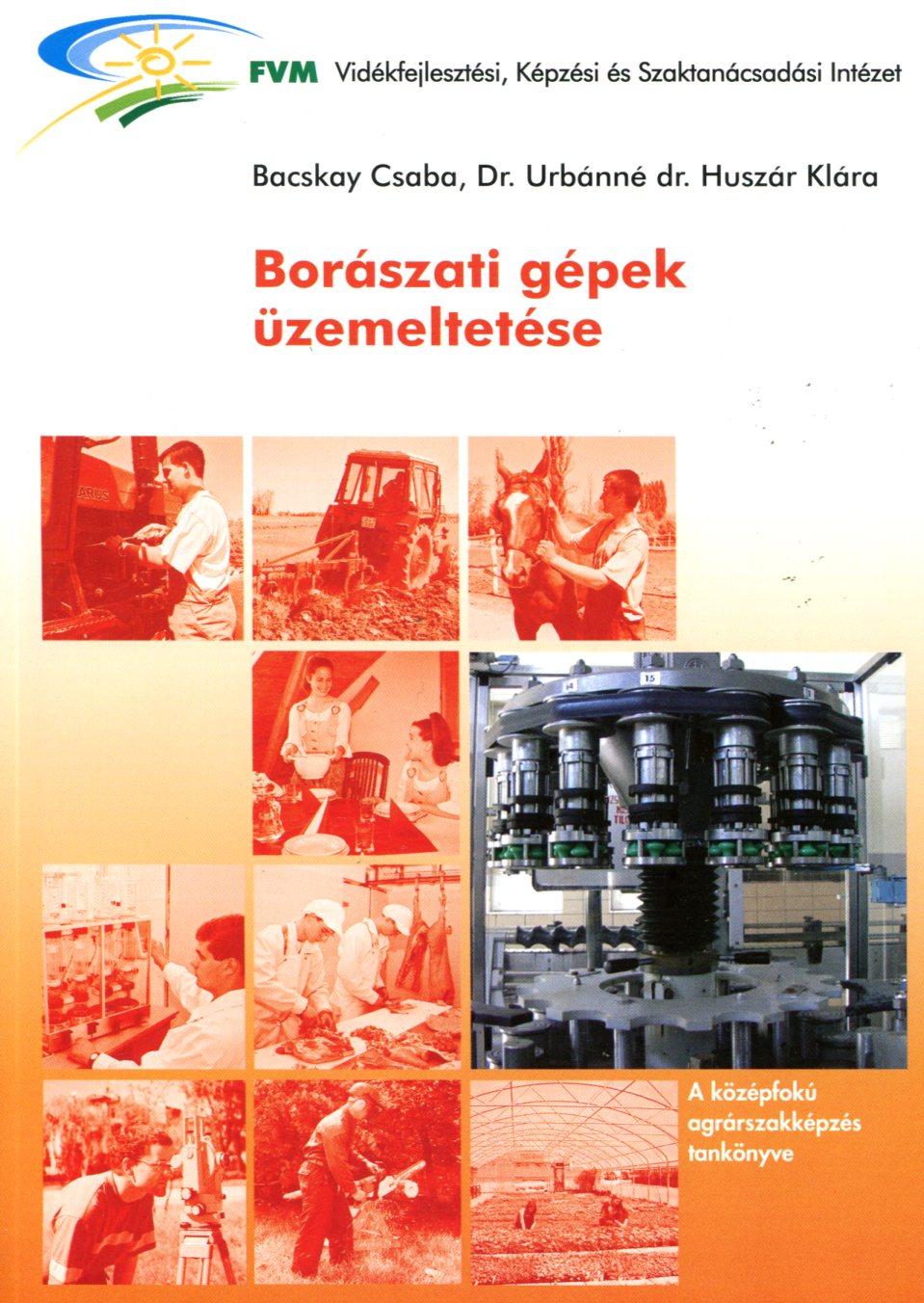 Borászati gépek üzemeltetése