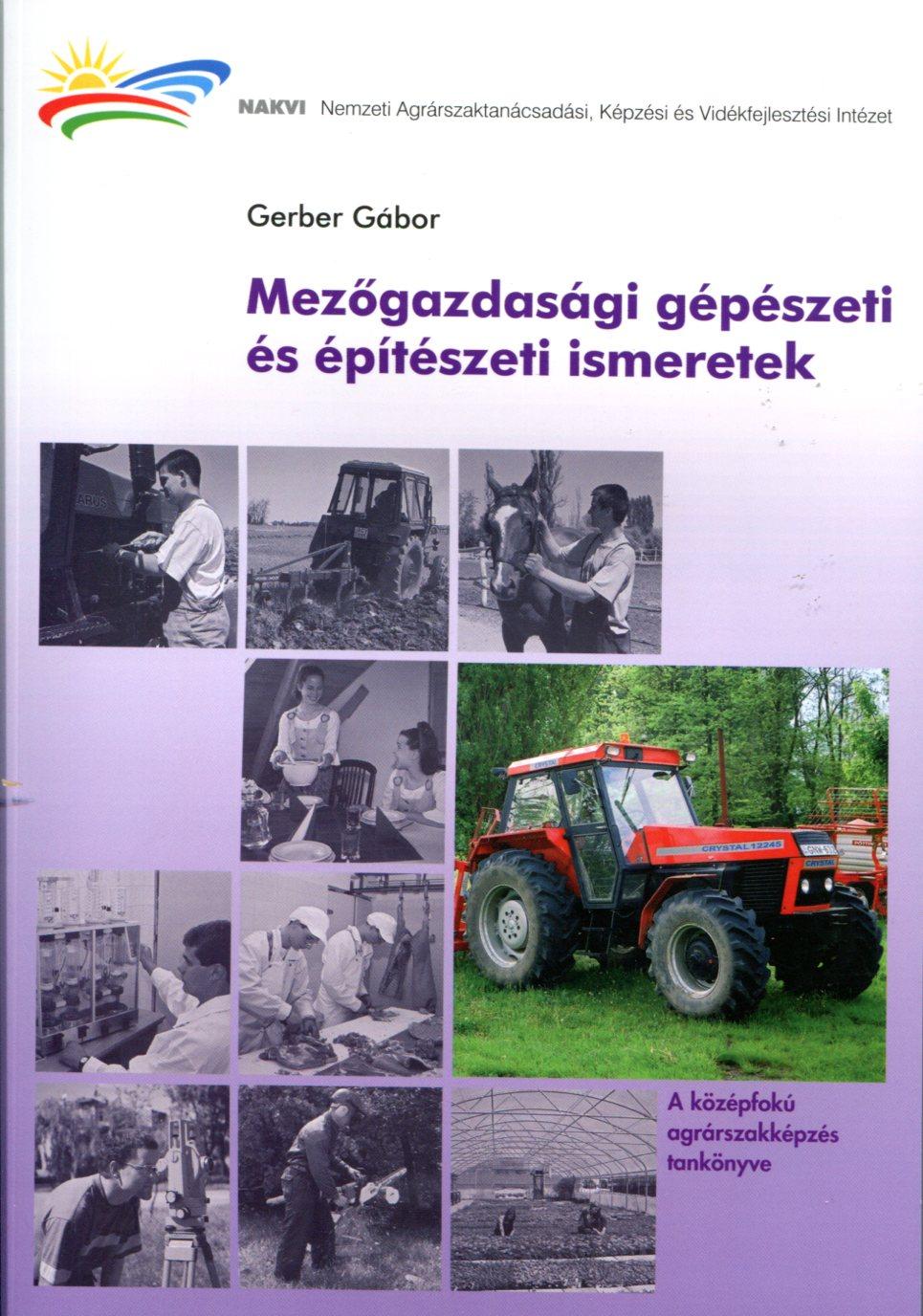 Mezőgazdasági gépészeti és építészeti ismeretek