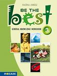 Be the Best! 3. - Angol műv. tesztek 13-14 év. 5-8. évfolyam, 1. kiadás (2014. 01. 14.)