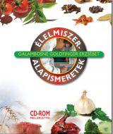 Élelmiszer-alapismeretek CD-ROM melléklettel