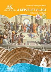 A képzelet világa 6. Rajz és vizuális kultúra NAT