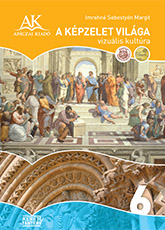 A képzelet világa 6. Rajz és vizuális kultúra NAT (tartós)
