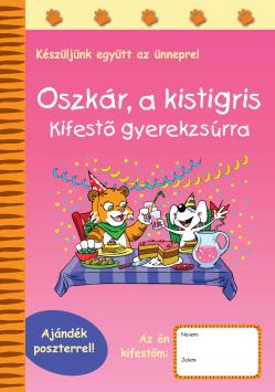 OSZKÁR, A KISTIGRIS - KIFESTŐ GYEREKZSÚRRA