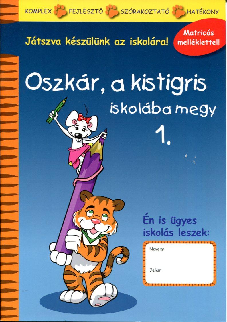OSZKÁR, A KISTIGRIS - ISKOLÁBA MEGY 1.