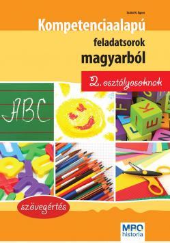 KOMPETENCIAALAPÚ FELADATSOROK MAGYARBÓL 2. OSZTÁLYOSOKNAK