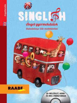 SINGLISH – ANGOL GYERMEKDALOK (DALOSKÖNYV CD-MELLÉKLETTEL)