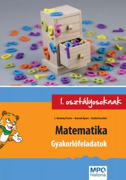 MATEMATIKA - GYAKORLÓFELADATOK 1. OSZTÁLYOSOKNAK