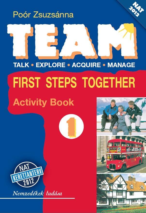 TEAM 1. First Steps Together munkafüzet