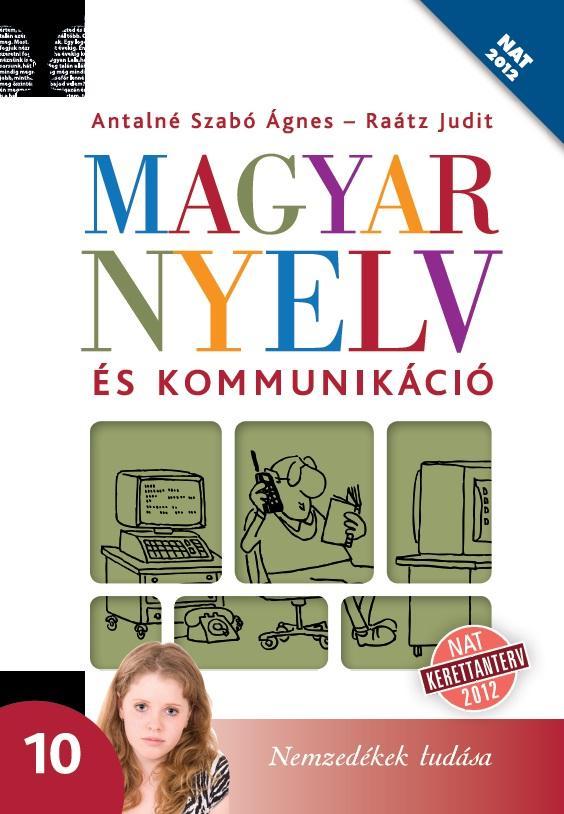Magyar nyelv és kommunikáció 10.