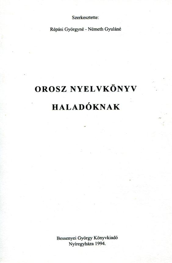 Orosz nyelvkönyv haladóknak