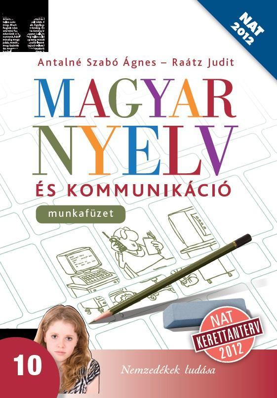 Magyar nyelv és kommunikáció 10. munkafüzet