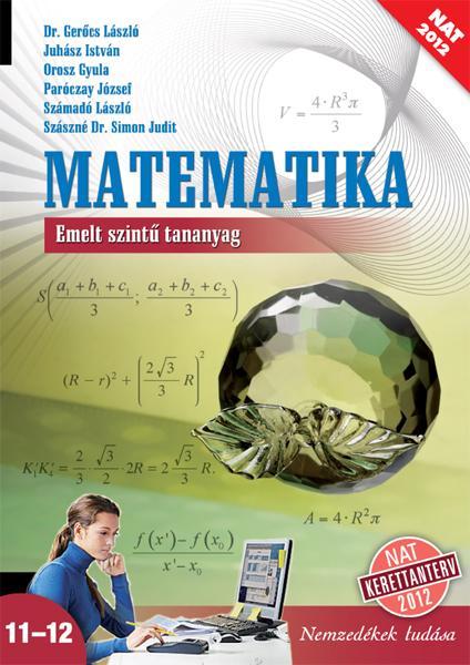 MATEMATIKA 11-12. EMELT SZINT