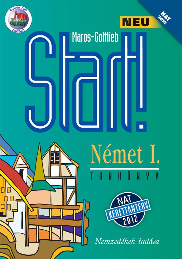 Start! Neu Német I. Tankönyv