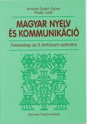 Magyar nyelv és kommunikáció. Feladatlap az 5. évfolyam számára
