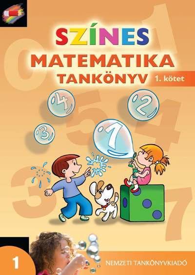 Színes matematika tankönyv 1. osztály 1. kötet