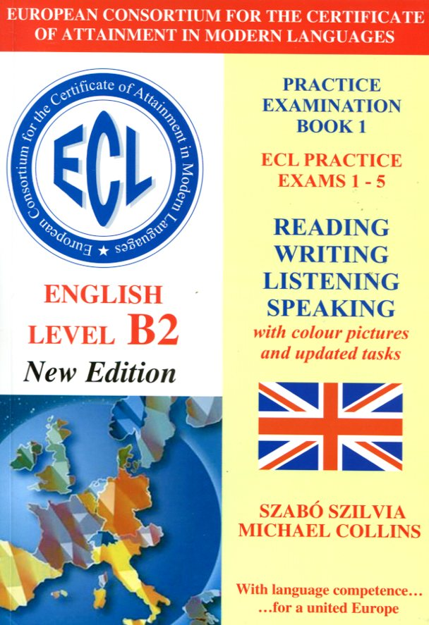 ECL Practice Examination Book 1 Practice Exams 1-5 Level B2+CD New Edition