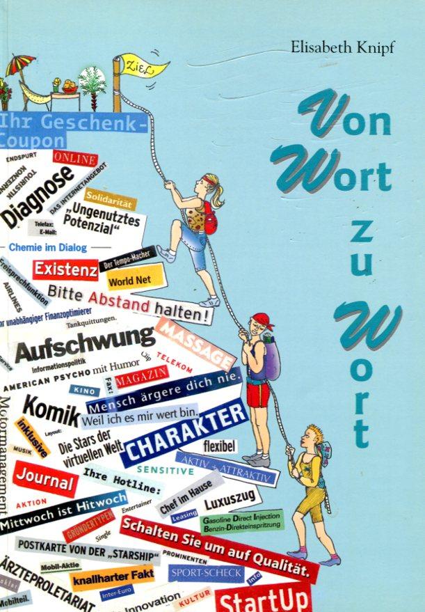 Von Wort zu Wort Német szókincsfejlesztő gyakorlókönyv