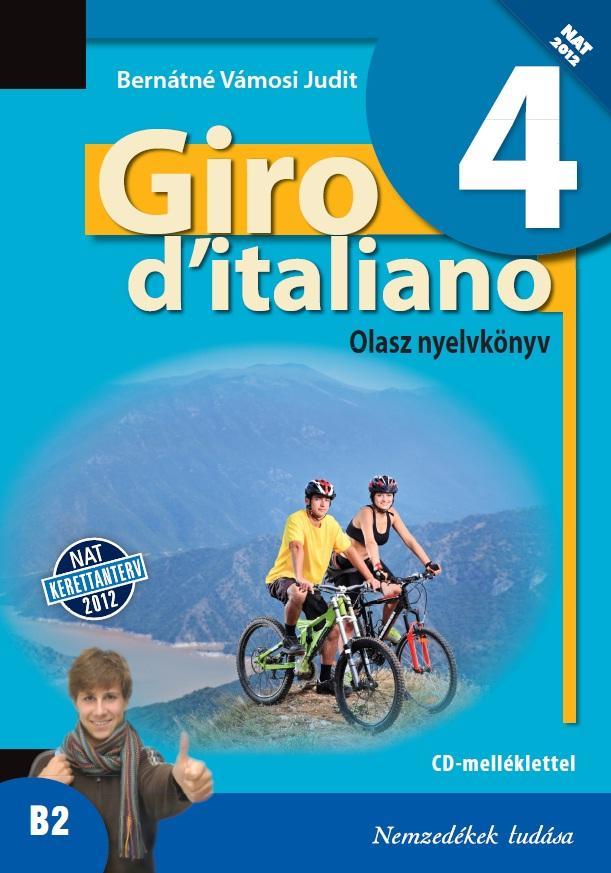 Giro d'italiano 4 olasz nyelvkönyv +CD mell.