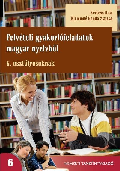 Felvételi gyakorlófeladatok magyar nyelvből 6. osztályosoknak
