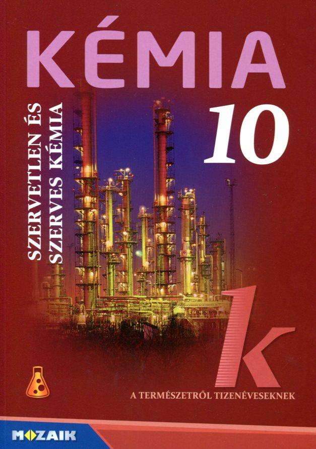Kémia 10. Szerves kémia tk.