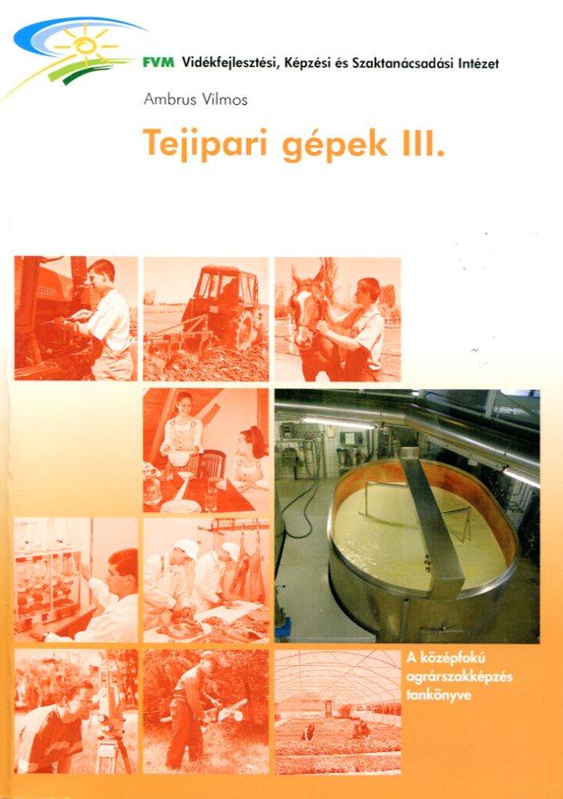 Tejipari gépek III.