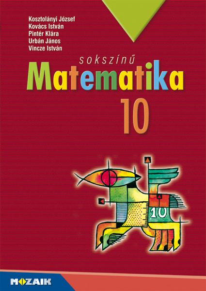 Sokszínű Matematika 10.