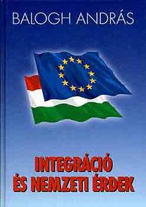 Integráció és nemzeti érdek