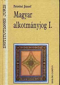 Magyar alkotmányjog I.